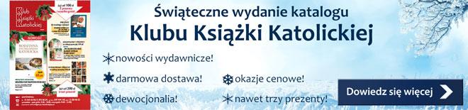 Katalog Klubu Książki Katolickiej - Sprawdź darmową wysyłkę oraz prezenty!