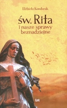 Św. Rita i nasze sprawy beznadziejne (opr. miękka)