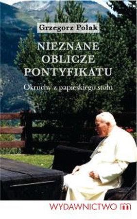 Picture of Nieznane oblicze pontyfikatu