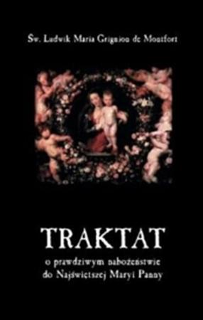 Picture of Traktat o prawdziwym nabożeństwie do Najświętszej Maryi Panny