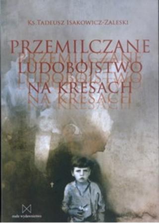 Picture of Przemilczane ludobójstwo na kresach