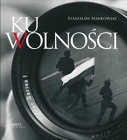 Picture of Ku wolności. Album z płytą CD
