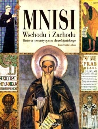 Mnisi Wschodu i Zachodu  : Album