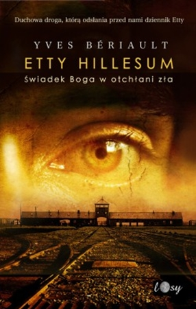 Picture of Etty Hillesum. Świadek Boga w otchłani zła
