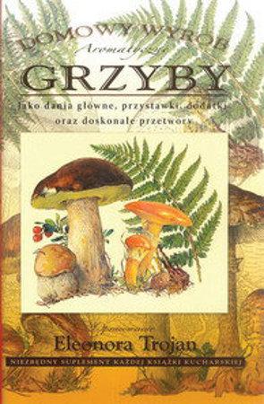 Picture of Grzyby. Domowy wyrób