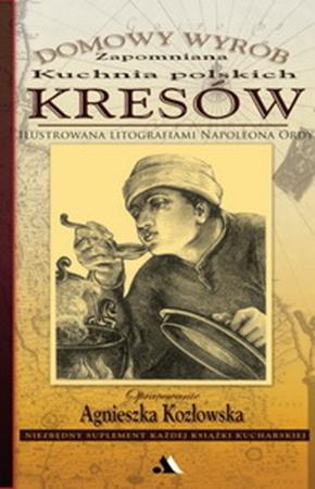 Picture of Zapomniana kuchnia polskich kresów. Domowy wyrób