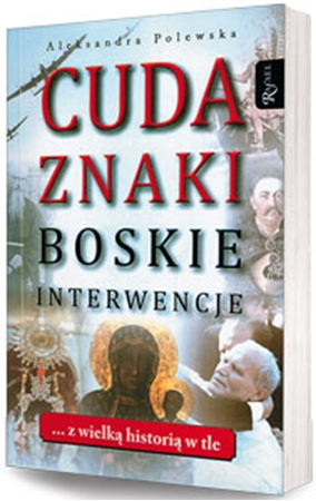 Picture of Cuda, znaki, Boskie interwencje