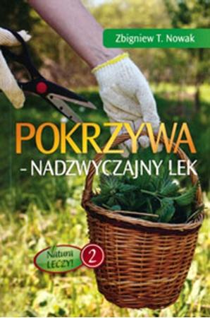 Picture of Pokrzywa. Nadzwyczajny lek