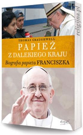 Picture of Papież z dalekiego kraju. Biografia papieża Franciszka