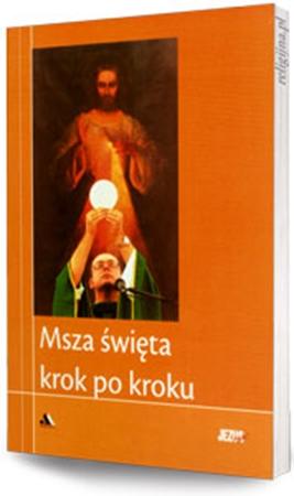 """Picture of Msza święta krok po kroku. Biblioteka """"Jezus żyje!"""""""