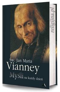 Picture of Św. Jan Maria Vianney. Myśli na każdy dzień