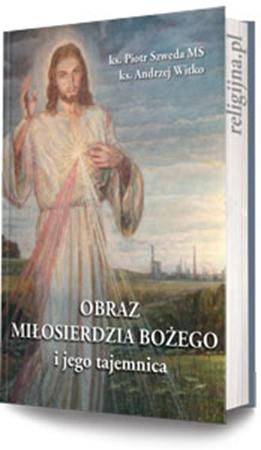 Picture of Obraz Miłosierdzia Bożego i jego tajemnica