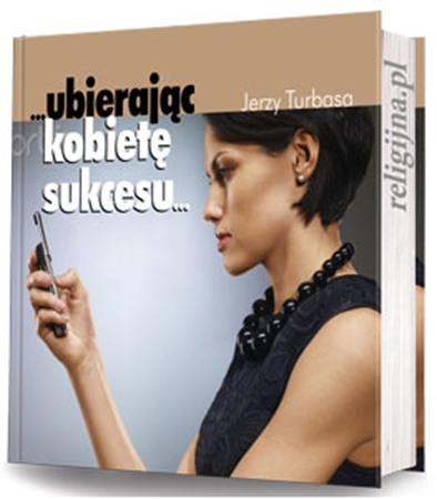Picture of Ubierając kobietę sukcesu... (CD gratis!)