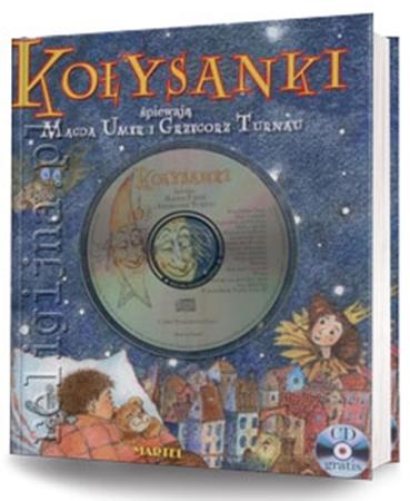 Picture of Kołysanki. Książka z płytą CD. Śpiewają Magda Umer i Grzegorz Turnau