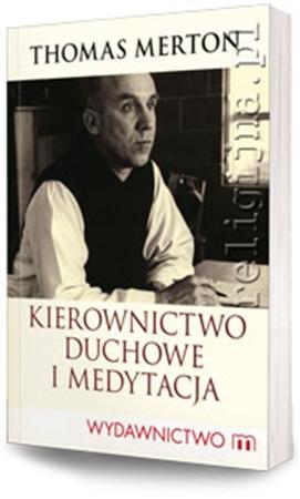 Picture of Kierownictwo duchowe i medytacja