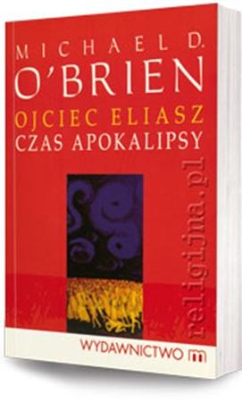 Picture of Ojciec Eliasz. Czas apokalipsy
