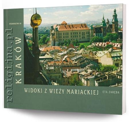 Picture of Kraków. Widoki z Wieży Mariackiej