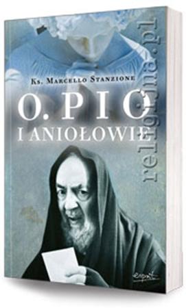 Picture of Ojciec Pio i Aniołowie