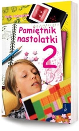 Pamiętnik nastolatki. Część 2 - Beata Andrzejczuk : Dla młodzieży