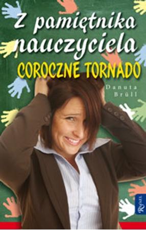 Picture of Z pamiętnika nauczyciela. Coroczne tornado