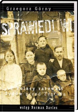 Picture of Sprawiedliwi. Jak Polacy ratowali żydów przed zagładą