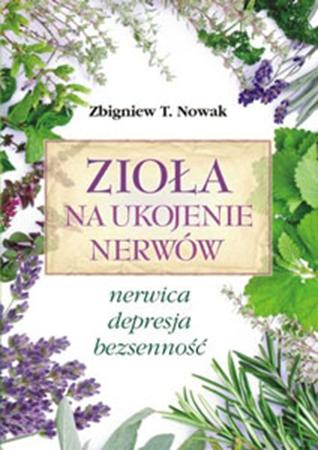 Picture of Zioła na ukojenie nerwów. Nerwica, depresja, bezsenność