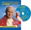 Wielka ilustrowana księga cudów Św. Jana Pawła II : Album