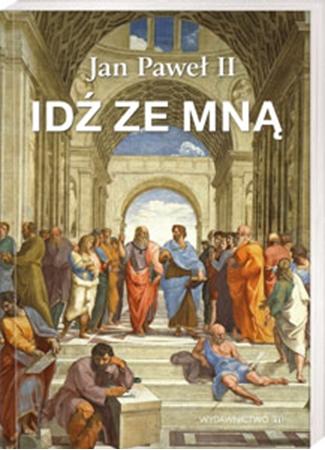 Picture of Idź ze mną. Jan Paweł II