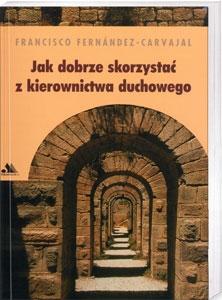 Picture of Jak dobrze skorzystać z kierownictwa duchowego