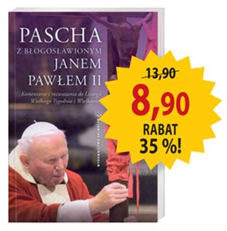 Picture of Pascha z błogosławionym Janem Pawłem II