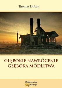 Picture of Głębokie nawrócenie. Głęboka modlitwa