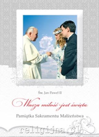 Picture of Pamiątka sakramentu małżeństwa. Wasza miłość jest święta