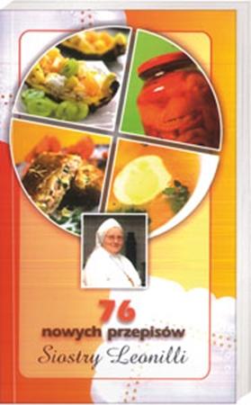 Picture of 76 nowych przepisów Siostry Leonilli