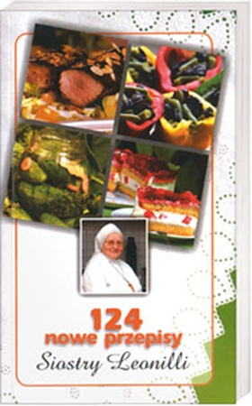 Picture of 124 nowe przepisy Siostry Leonilli