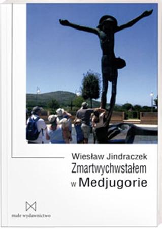 Picture of Zmartwychwstałem w Medjugorie