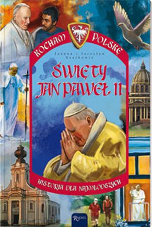 Picture of Święty Jan Paweł II. Seria: Kocham Polskę