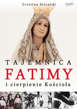 Picture of Tajemnica Fatimy i cierpienie Kościoła