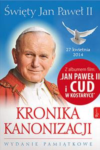 Picture of Święty Jan Paweł II. Kronika Kanonizacji