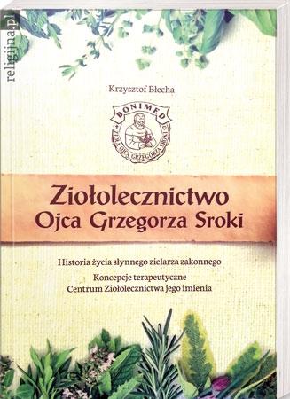 Picture of Ziołolecznictwo Ojca Grzegorza Sroki