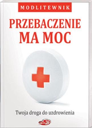 Picture of Przebaczenie ma moc. Modlitewnik