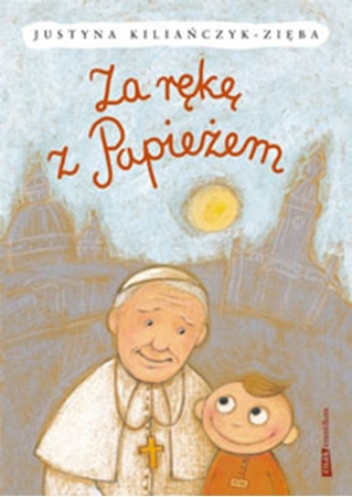 Picture of Za rękę z Papieżem
