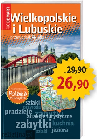 Picture of Wielkopolskie i Lubuskie. Przewodnik + atlas. Polska niezwykła
