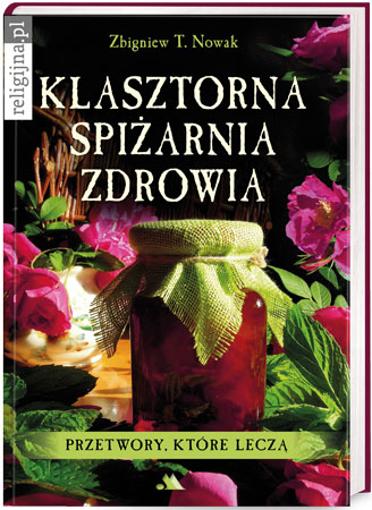Picture of Klasztorna spiżarnia zdrowia
