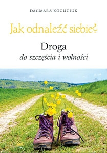 Picture of Jak odnaleźć siebie?