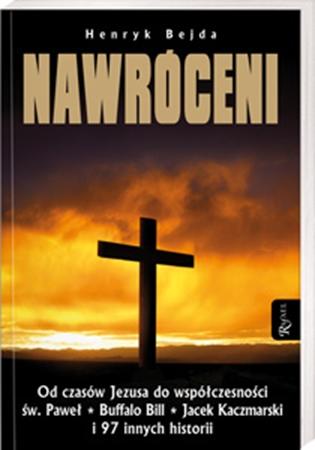 Picture of Nawróceni. Od czasów Jezusa do współczesności