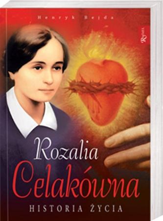 Picture of Rozalia Celakówna. Historia życia