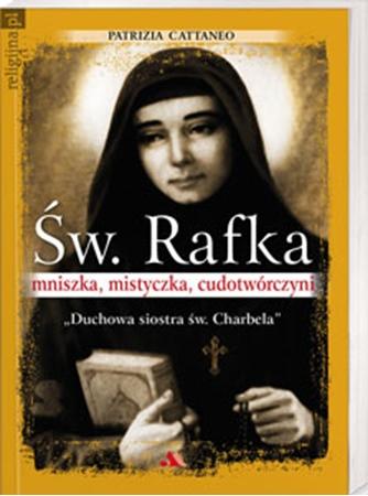 Picture of Św. Rafka. Mniszka, mistyczka, cudotwórczyni