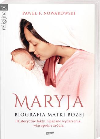 Picture of Maryja. Biografia Matki Bożej