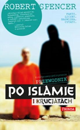 Picture of Niepoprawny politycznie przewodnik po islamie i krucjatach