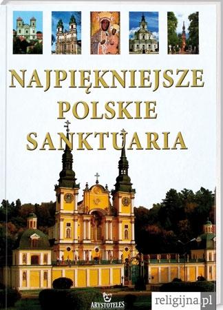Picture of Najpiękniejsze polskie sanktuaria